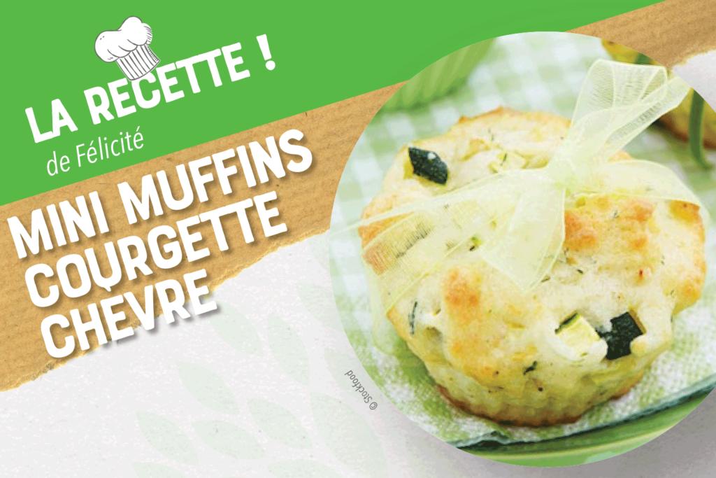 Recette de mini muffins courgette chèvre