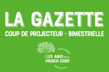 La Gazette bimestrielle de l'association Les Amis de La French Coop